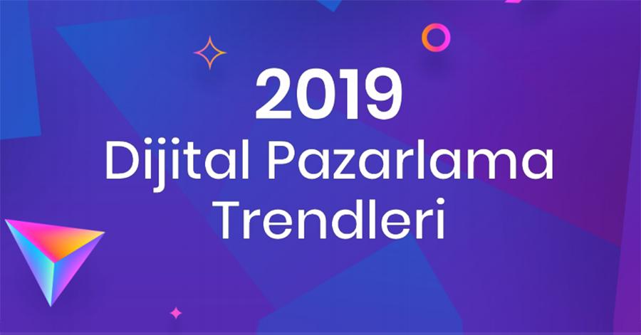 dijital pazarlama trendleri